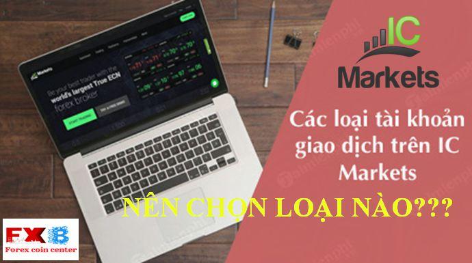 Các loại tài khoản IC markets